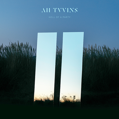 Hell Of A Party - id|artist|title|duration ### 716|All Tvvins|Hell Of A Party|187730 - All Tvvins