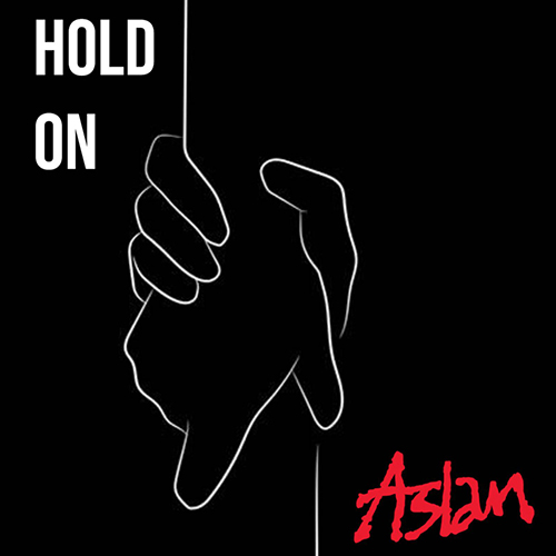 Hold On - id|artist|title|duration ### 1040|Aslan|Hold On|203860 - Aslan
