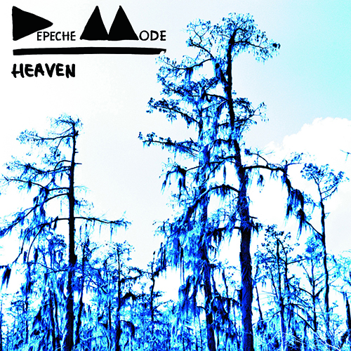 Heaven - id|artist|title|duration ### 1189|Depeche Mode|Heaven|240630 - Depeche Mode