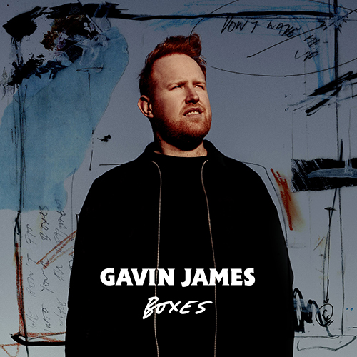 Boxes - id|artist|title|duration ### 1029|Gavin James|Boxes|168050 - Gavin James