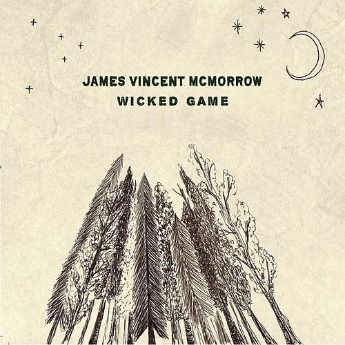 Wicked Game (Acoustic) -  - James Vincent McMorrow