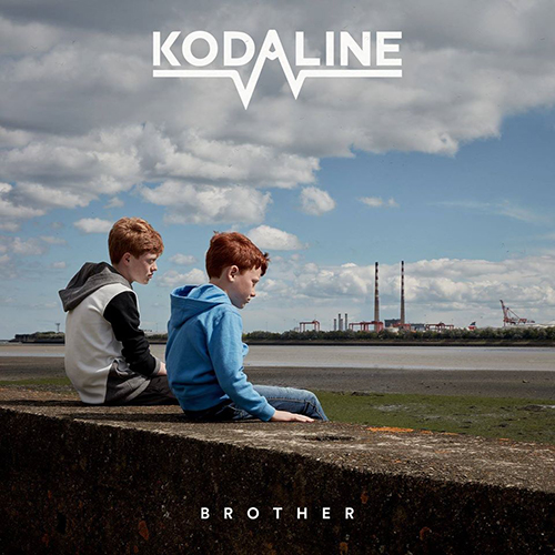 Brother -  - Kodaline