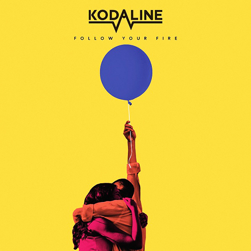 Follow Your Fire - id|artist|title ### 624|Kodaline|Follow Your Fire - Kodaline
