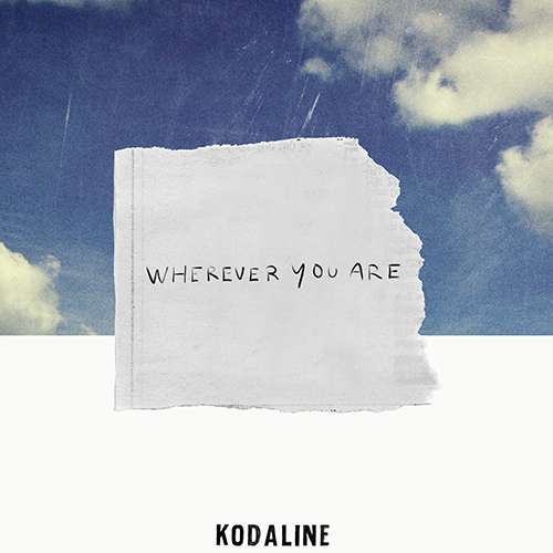 Wherever You Are - id|artist|title|duration ### 977|Kodaline|Wherever You Are|182930 - Kodaline