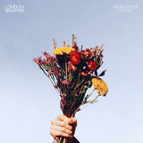 How Does It Feel - id|artist|title|duration ### 1647|London Grammar|How Does It Feel|206743 - London Grammar