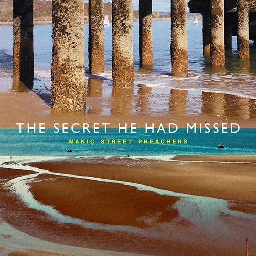 The Secret He Had Missed - id|artist|title|duration ### 1907|Manic Street Preachers|The Secret He Had Missed|213347 - Manic Street Preachers
