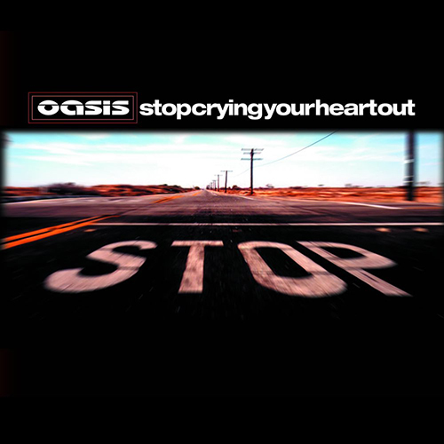 Stop Crying Your Heart Out - id|artist|title|duration ### 1331|Oasis|Stop Crying Your Heart Out|292270 - Oasis