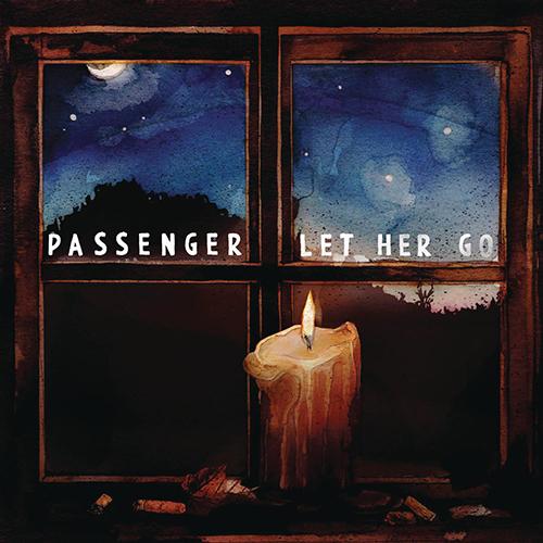 Let Her Go - id|artist|title|duration ### 1340|Passenger|Let Her Go|246060 - Passenger