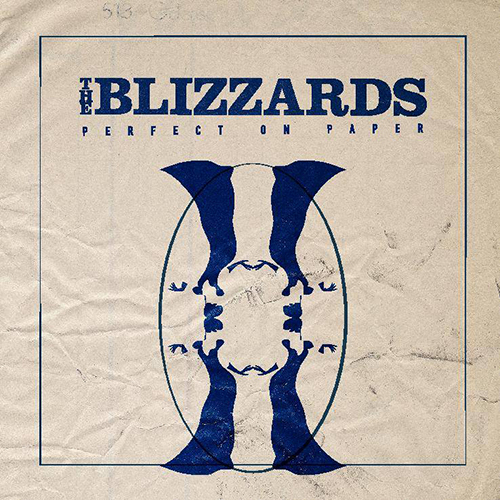 Perfect On Paper -  - The Blizzards