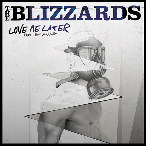Love Me Later - id|artist|title ### 664|The Blizzards|Love Me Later - The Blizzards