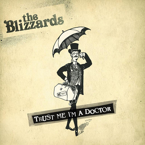 Trust Me I'm A Doctor -  - The Blizzards