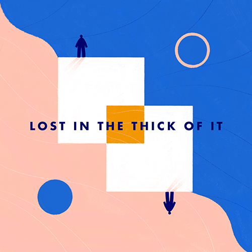 Lost In The Thick of It - id|artist|title|duration ### 1031|The Coronas|Lost In The Thick of It|199780 - The Coronas