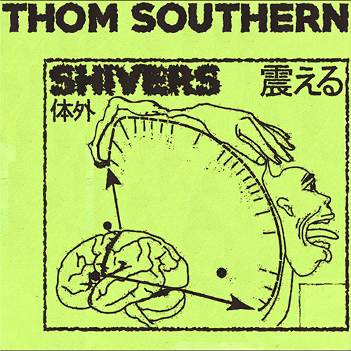 Shivers - id|artist|title|duration ### 1107|Thom Southern|Shivers|189780 - Thom Southern