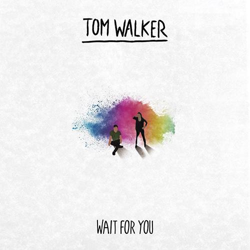 Wait For You - id|artist|title|duration ### 1528|Tom Walker|Wait For You|168260 - Tom Walker