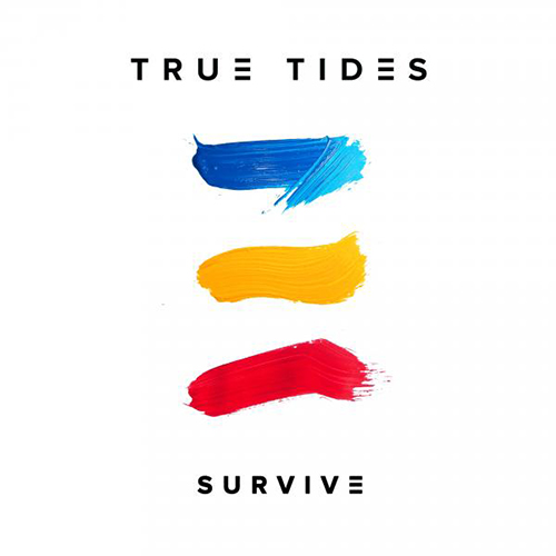 Survive - id|artist|title|duration ### 1009|True Tides|Survive|194740 - True Tides