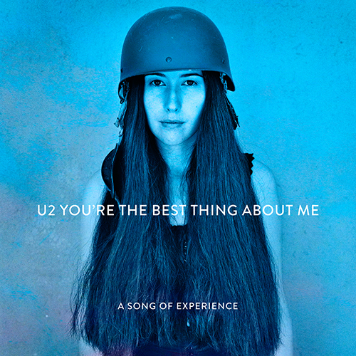 You're The Best Thing About Me -  - U2