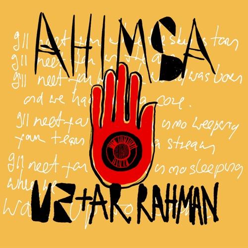 Ahimsa - id|artist|title|duration ### 961|U2|Ahimsa|226100 - U2 & A.R Rahman